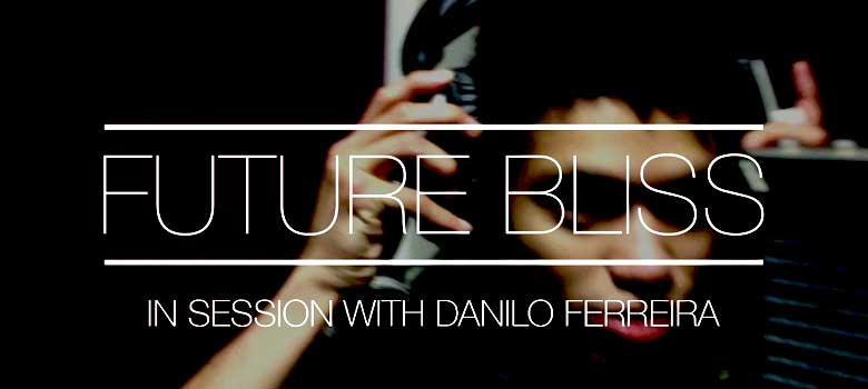In Session with Danilo Ferreira